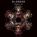 Drums Ep/Glender
