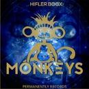 Monkeys - Single/Hifler Boox