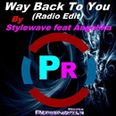 Way Back To You (feat. Angelika) - Single/StyleWave