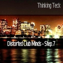 Distorted Club Minds - Step.7/Morena & DJ Memory & Fonzie Ciaco & DJ Ciaco & Joven Misterio & Dj Fonzie & Roby Badiane & Luca Maino & Knives Team & Philippe Renard & Noir Repaint & LostRocket & Mausolle & Dj F & Fc