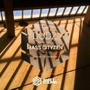 Mass Cityzen/Dudz