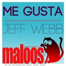 Me Gusta EP/Jeff Webb