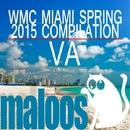 WMC Spring 2015 Sampler/Phil Fairhead & Pulse Plant & Vecchi & DJ TOP1 & 8 Floor & DSM & Lairdriver