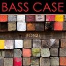 Bass Case/Fonzie Ciaco & DJ Ciaco & Alonso Chavez & Fon21 & Knives Team