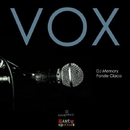 Vox/DJ Memory & Fonzie Ciaco & DJ Ciaco & Alonso Chavez