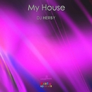 My House - Single/DJ Herby
