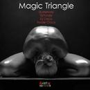Magic Triangle/DJ Memory & Fonzie Ciaco & DJ Ciaco & DJ Alf & Dj Fonzie & Fonzy C