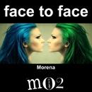 Face To Face - Single/Morena