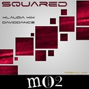 Squared - Single/Daviddance & Klaudia Kix