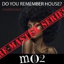 Do You Remember House? - Single/Daviddance