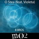 O Stea (feat. Violeta) - Single/Dj Evgrand & B Bros