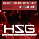 Activated/Hardstyle Creeps
