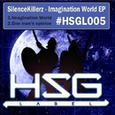 Imagination World/SilenceKillerz