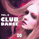 CLUB DANCE VOL. 6/Daviddance & DJ Donny & Andy Pitch & Dj Abeb & Morena & Aki Drope & Dj Benq & Emanuele DJ & Domenico Cetrangolo & Meik & Daviddance, Klaudia Kix & DJ Salvo Lo Greco & Francesco Piscosquito & Stereomasters