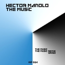 The Music/Hector Manolo & Griso
