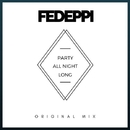 Party All Night Long - Single/FedePpi