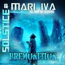 Premonition/MARI IVA & SOLSTICE