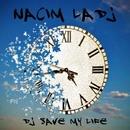 Dj Save My Life/Nacim Ladj