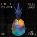 Feel The Pressure/Pombeatz & D-groov