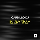In My Way/Cardillo DJ