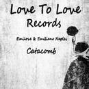 Catacomb/Emilove & Emiliano Naples