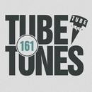 Tube Tunes, Vol. 161/Eget Integra & Eraserlad & Manchus & LifeStream & Kheger & Processing Vessel & Dan Rise & Matt Braiton & Wayte