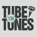 Tube Tunes, Vol. 130/FreeJay & Stereo Sport & Matt Ether & Andrey Subbotin & Cristian Agrillo & Manchus & DJ Pavel Slim & Ruslan Mur & Koptyakoff & Artem D-Enko & EasyWay & John Bonker