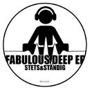 Fabulous Deep/Stets&Standing