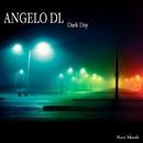 Dark Day/Angelo DL