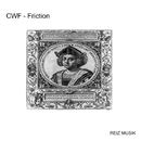 Friction/CWF