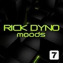 Moods/Rick Dyno