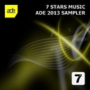 ADE 2013 Sampler/Mike Ivy & Frank Lamboy & Sean Ray & Remundo & Saga Bloom & Rick Dyno & Rob Nutek & John Norman & Daimond Rocks & Jaques Le Noir & K-N-I-G-H-T & The Black Hats & Danielle Simeone & Steve Murrell