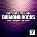 Empty Life & Paralende/Rick Dyno & John Norman & Daimond Rocks