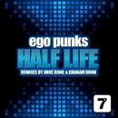 Half Life/Mike Bang & Ego Punks & Graham Dunn
