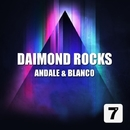 Andale & Blanco/Daimond Rocks