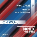 Who Cares/C-TWO-J