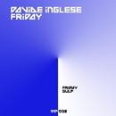 Friday/Davide Inglese