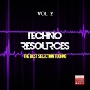 Techno Resources, Vol. 2 (The Best Selection Techno)/David Ortega & Andrea Matteu & Simon Roy & Marcello Conforti & Mirko Worz & Ricky Sierra & Helen Brown & Ivan Guasch & Roy Emm & Eugeneos & Double Reaktion & Tony Puccio & Emanuele Bruno & ALV