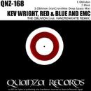 The Oblivion (incl. DJ VanCronkhite Remix)/Kev Wright & DJ VanCronkhite & EMC & Red And Blue