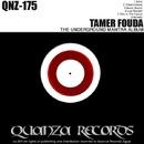 The Underground Mantra Album/Tamer Fouda