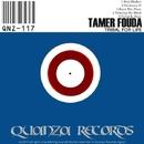 Tribal For Life/Tamer Fouda