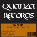 Don't Look Back EP/DJ Fuzzy