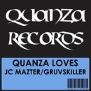 Quanza Love JC Mazter/Gruvskiller/Tamer Fouda & Engin Ozturk & JC Mazter & Zur-Face & Manual Carranco & Gruvskiller