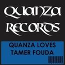 Quanza Loves Tamer Fouda/Tamer Fouda & DJ Andrego & Essam Gawish