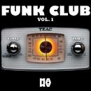 FUNK CLUB Vol. 1/Daviddance/Funkylover/Fonzie Ciaco/DJ Ciaco/Dj Fonzie/Alonso Chavez/Electro Funk Machine/Boy Funktastic