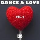 DANCE & LOVE Vol. 2/Andy Pitch/Dj Abeb/Project 99/DJ Herby/Sarah/Sato Fujima/Cristian Parisi/Jackygreco/Dj Evgrand/Dries Tessens/Francesco Piscosquito/Dodiko/Leo Giusti/Ben Zohar/Sushi Sun Break/Kanzi/Daviddance