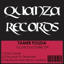 Club Culture EP/Tamer Fouda