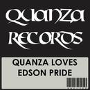 Quanza Loves Edson Pride/Tamer Fouda & Ramses Jair & Ray MD & Edson Pride