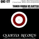 What If / What Is Techno/Tamer Fouda & Raytek