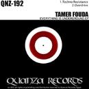 Everything Is Underground EP/Tamer Fouda
